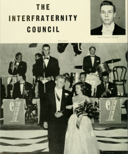 Dick Stockton '52, President of the newly named IFC, attends an IFC sponsored event with an invited date.
