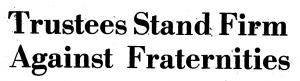 Headline from the 1971 Davidsonian introduces sets the stage for years of conflict between campus fraternities and college administration.