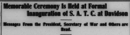 """newspaper headline stating, """"Memorable Ceremony is Held at Formal Inauguration of S.A.T.C. at Davidson"""