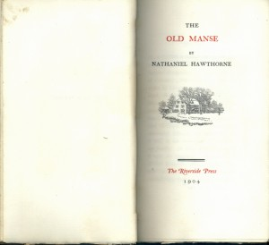 The Old Manse. RBR's Riverside Press edition.  From the Bruce Rogers Collection.