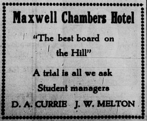 """Ad in Davidsonian for a eating club with student managers with the heading, """"Maxwell Chambers Hotel """"The best Board on the Hill"""""""""""