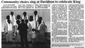 "An article with the heading, ""Community choirs sing at Davidson to celebrate King"" about how Davidson offered Gospel services in honor of MLK beginning in 1986"