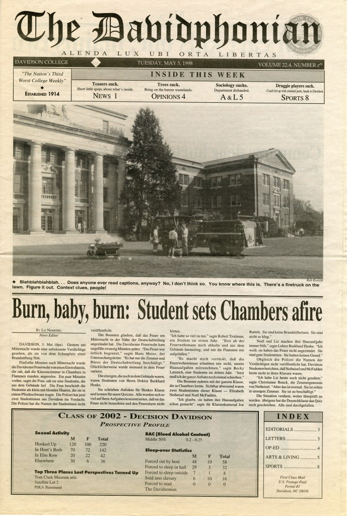 "Front page of The Davidphonian, ""The Nation's Third Worst College Weekly,"" published May 5, 1998. The main headline, ""Burn, baby, burn: Student sets Chambers afire"""