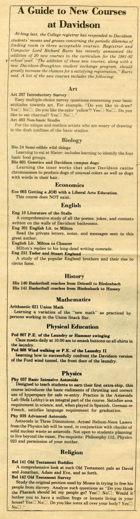 "This column appeared in The Devoidsonian, vol. 666, no. ∞, published ""Post-Trustee"" (based on the content of the articles, this was most likely sometime between 1978 and 1983), titled, ""A Guide to New Courses at Davidson"""