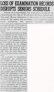 "1949 story on an extended semester for seniors, with the heading, ""Loss of Examination Records Distrupts Seniors Schedule"""