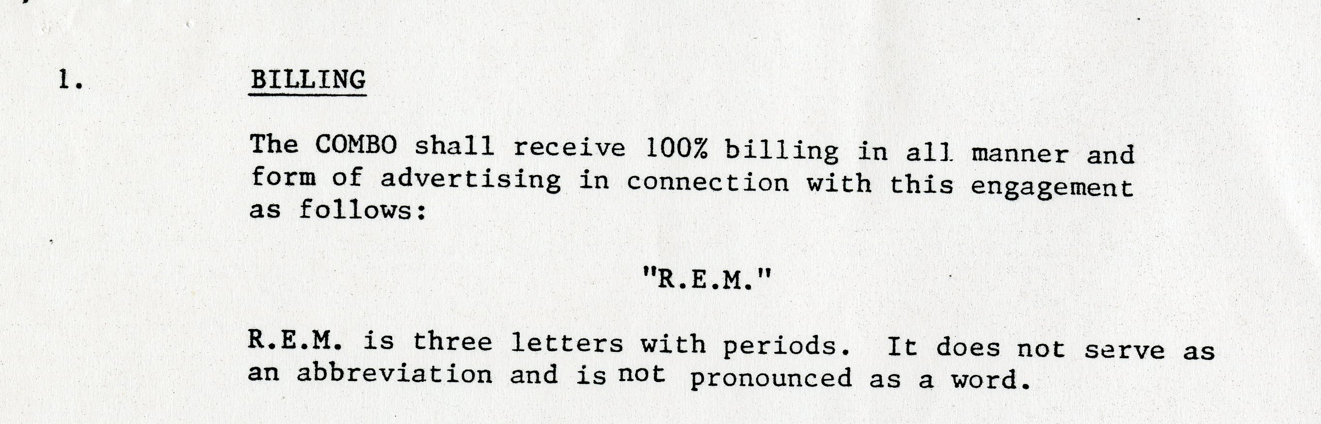 R.E.M. makes it clear in their contract - it is not an abbreviation or a word.