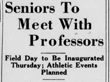 Headline from 19 April 1939 article announcing first Senior-Faculty Day.