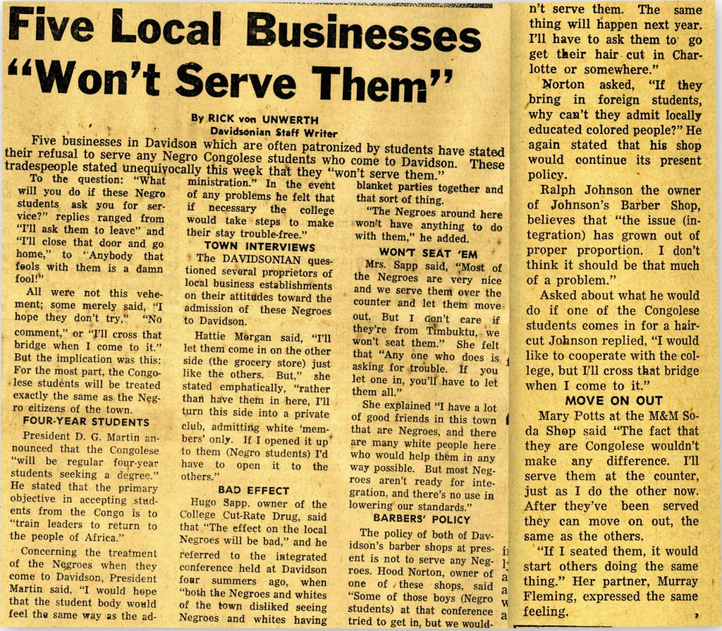 "An article in the March 3, 1961 Davidsonian, reporting on local businesses' reactions to the possibility of African students attending Davidson and frequenting their establishments: ""Five Local Businesses 'Won't Serve Them'."""