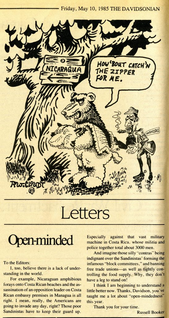 Russell Booker's sardonic response to the conversations on campus surrounding U.S. involvement in Nicaragua ran alongside a political cartoon on the subject in the May 10, 1985 issue of The Davidsonian.