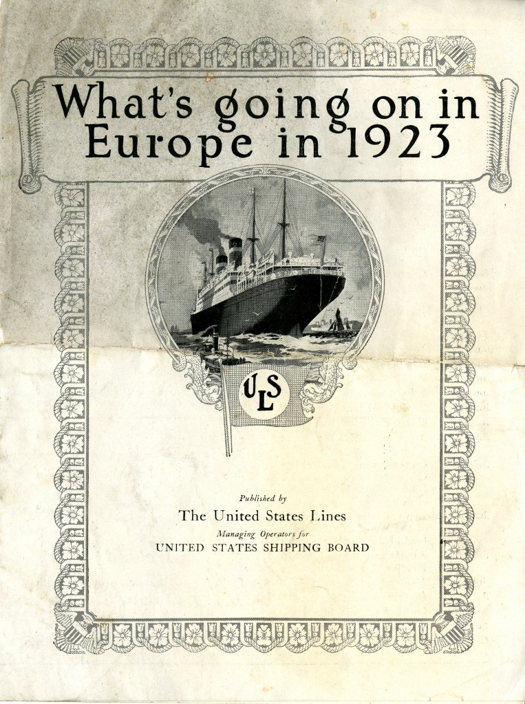 "One of the fascinating pieces of ephemera in the Black collection is this pamphlet from the United States Lines: ""What's going on in Europe in 1923."" with an image of a cargo ship"