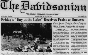"1993 Earth Day joins with Spring Fling events, article in the Davidsonian with the heading, ""Friday's ""Day at the Lake"" Receives Praise as Success"""