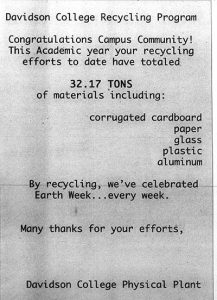 Physical Plant recycling numbers. This specific receipt says 32.17 tons of materials including: corrugated cardboard, paper, glass, plastic, and aluminum