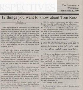 Tom Ross penned this Davidsonian article to introduce himself.