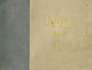 "Cloth book cover. Colorblocked with one thick teal stripe on the left side, the rest is beige. ""QUIPS AND CRANKS"" is written in gold lettering."