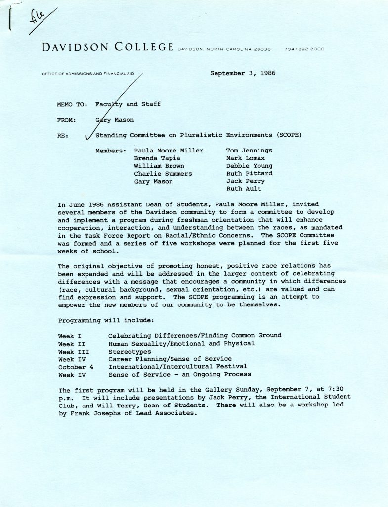 A memo dated September 3, 1986 sent to all faculty and staff about the formation of SCOPE (Standing Committee on Pluralistic Environments) in response to findings from the Final Report of the Task Force on Racial and Ethnic Concerns. Membership included: Paula Miller, Brenda Tapia, William Brown, Charlie Summers, Gary Mason, Tom Jennings, Mark Lomax, Debbie Young, Ruth Pittard, Jack Perry, and Ruth Ault.