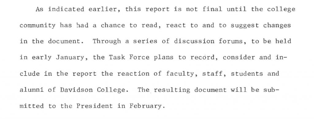"A paragraph snippet from page 3 of the Task Force's final report. The paragraph states, ""Through a series of discussion forums, to be held in early January, the Task Force plans to record, consider and include in the report the reaction of faculty, staff, students and alumni of Davidson College."""