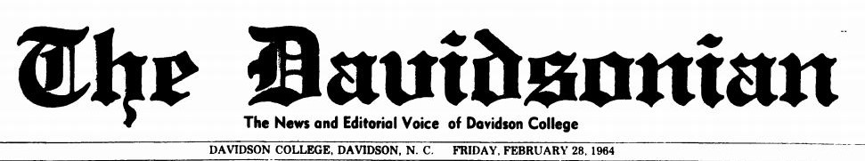 "Masthead of the February 28, 1964 edition of the Davidsonian. The Davidsonian referred to as ""The News and Editorial Voice Of The Davidson College"""
